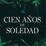 "Netflix llevará a la pantalla a ""Cien años de Soledad"" obra de García Márquez"