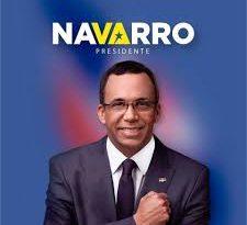 Navarro afirma relevo PLD debe ser el que tenga mejor propuesta