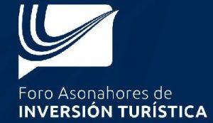 III Foro Asonahores de inversión turística se realizará el 2 de diciembre