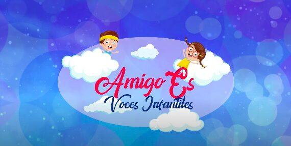 """""""Amigo Es"""" y """"Avioncito y Barquito de Papel"""" de """"Voces Infantiles"""""""