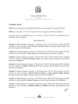 Luis Abinader destituyó a catorce procuradores adjuntos de la PGR