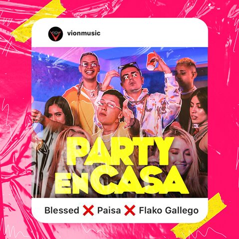 "PAISA, BLESSED Y FLAKO GALLEGO ESTRENAN ""PARTY EN CASA"""