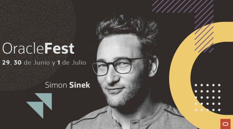 Oracle Fest 2021 presenta por primera vez en Latinoamérica a Simon Sinek